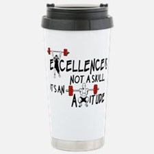 Excellence is an Attitude Travel Mug