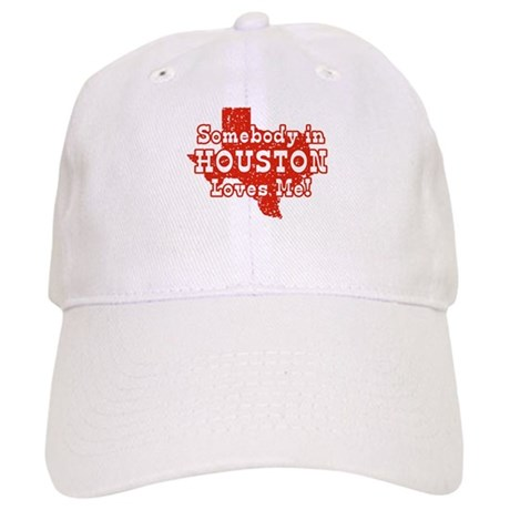 Somebody in Houston Loves Me! Cap