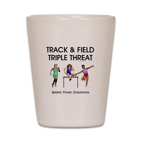 Women's Track and Field Slogan Shot Glass