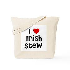 I * Irish Stew Tote Bag
