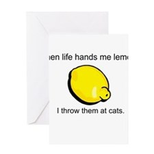 when life hands me lemons, I Greeting Card