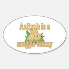 Aaliyah is a Snuggle Bunny Sticker (Oval)