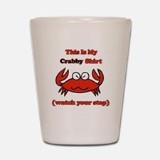 My Crabby Shirt Shot Glass