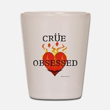 Crue Obsessed Shot Glass