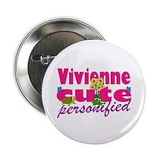 """Cute Vivienne 2.25"""" Button"""