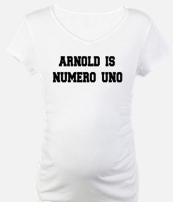 Arnold is Numero Uno Shirt