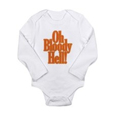 Oh Bloody Hell! Long Sleeve Infant Bodysuit