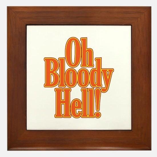 Oh Bloody Hell! Framed Tile