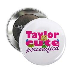 Cute Taylor 2.25