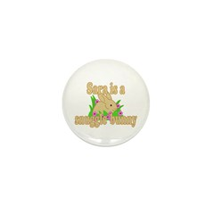 Sara is a Snuggle Bunny Mini Button (100 pack)