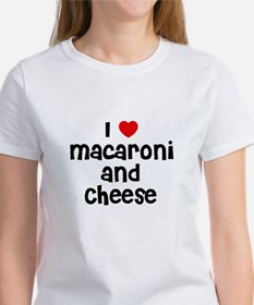 I * Macaroni And Cheese Tee