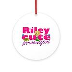 Cute Riley Ornament (Round)