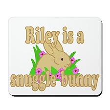 Riley is a Snuggle Bunny Mousepad