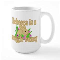 Rebecca is a Snuggle Bunny Mug