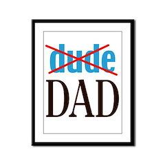 dude/DAD Framed Panel Print