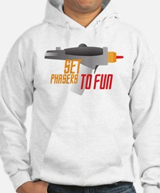 Set Phasers to Fun Hoodie