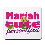 Cute Mariah Mousepad