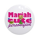 Cute Mariah Ornament (Round)