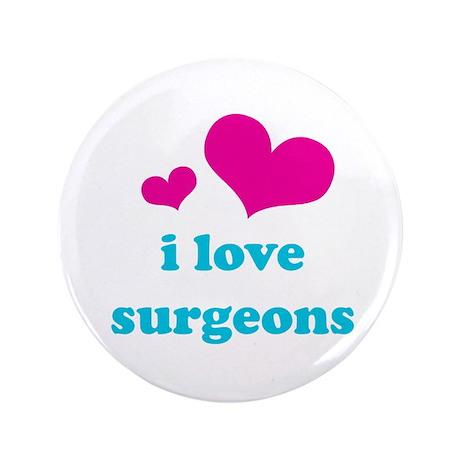 "i love surgeons (pink/blue) 3.5"" Button"
