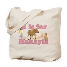 M is for Makayla Tote Bag