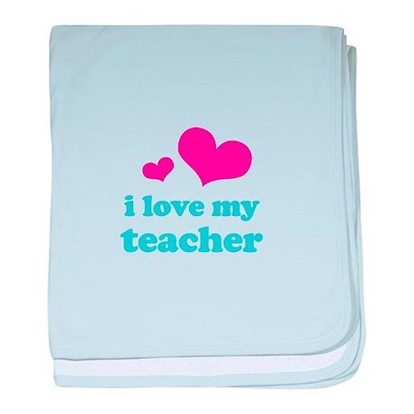 i love my teacher (pink/blue) baby blanket