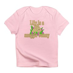 Lily is a Snuggle Bunny Infant T-Shirt
