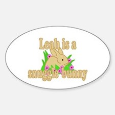 Leah is a Snuggle Bunny Sticker (Oval)