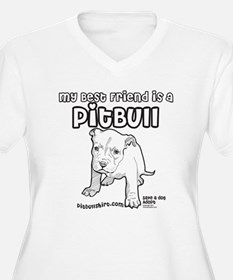 My Best Friend Is A Pitbull T-Shirt