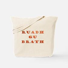 Gaelic Ruadh Gu Brath Tote Bag