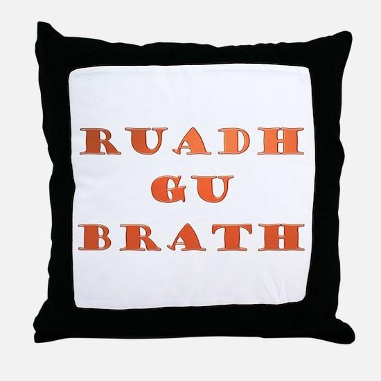 Gaelic Ruadh Gu Brath Throw Pillow