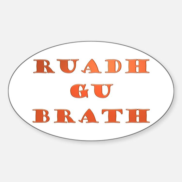 Gaelic Ruadh Gu Brath Decal