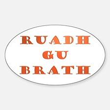 Gaelic Ruadh Gu Brath Sticker (Oval)