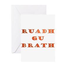 Gaelic Ruadh Gu Brath Greeting Card