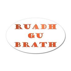 Gaelic Ruadh Gu Brath 22x14 Oval Wall Peel
