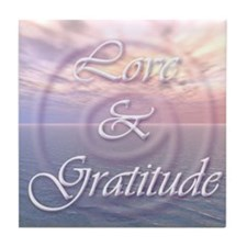 Love and Gratitude Tile Coaster