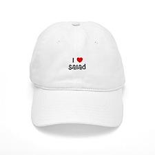 I * Salad Baseball Cap