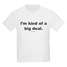 Big Deal -  Kids T-Shirt