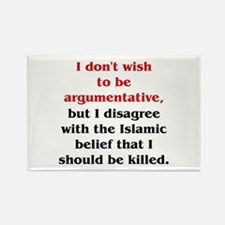 Disagree with Islam Rectangle Magnet