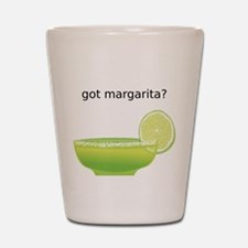 Funny Got Margarita? Shot Glass