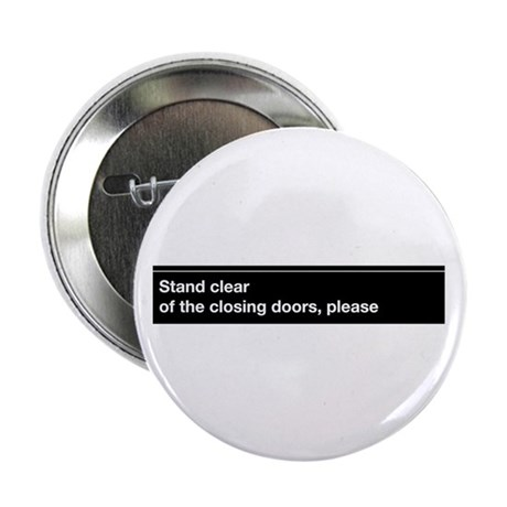 "NYC Subway closing doors 2.25"" Button (10 pac"