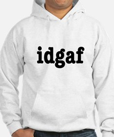 idgaf I Don't Give a F*ck Jumper Hoody