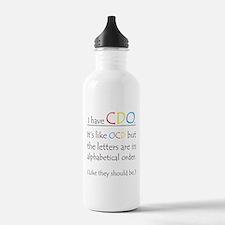 """I have CDO ...""<br> Water Bottle"