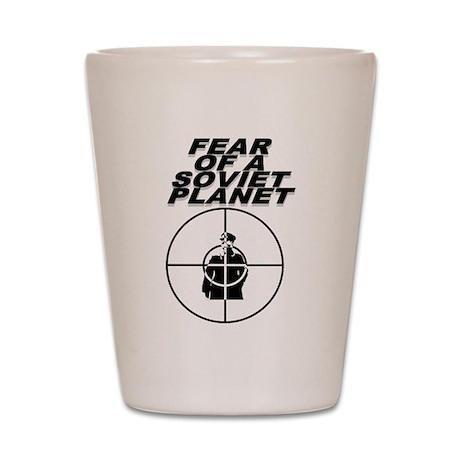 Fear of a Soviet Planet Shot Glass