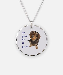 Dachshund As good as it gets Necklace