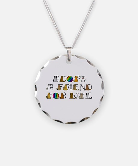 Adopt a Friend for Life Necklace
