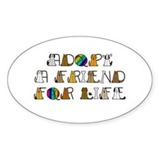 Adopt a Friend for Life Decal