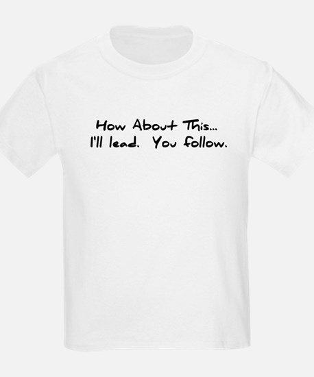 I'll Lead (on white and color Kids T-Shirt