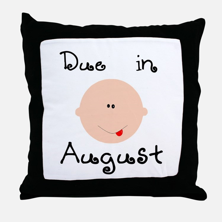 Due in August Throw Pillow