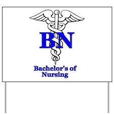Bachelors of Nursing Yard Sign