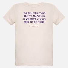 The Beautiful Thing Reality T T-Shirt